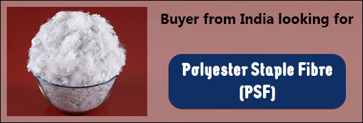 Buyer from India looking for  Polyester Staple Fibre