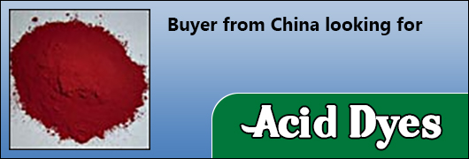 Buyer from China looking for Acid Dyes