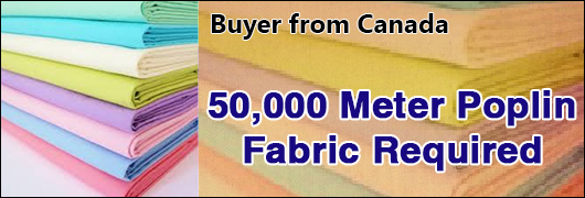 50000 mtr Poplin Fabric Required - Buyer from Canada