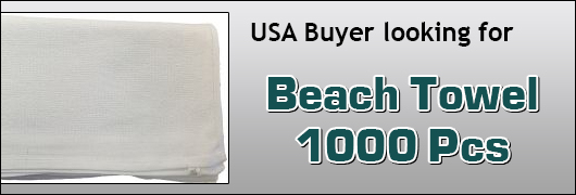 USA Buyer looking for Beach Towel 1000 pcs