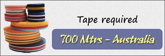 700 mtrs Tape required - Australia
