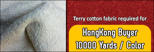 Terry cotton fabric required for HongKong Buyer - 10000 yards/color