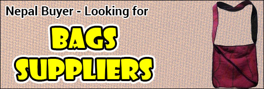 Nepal Buyer - Looking for Bags suppliers
