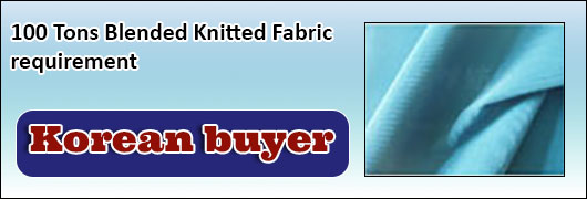 100 Tons Blended Knitted Fabric  requirement  Korean buyer
