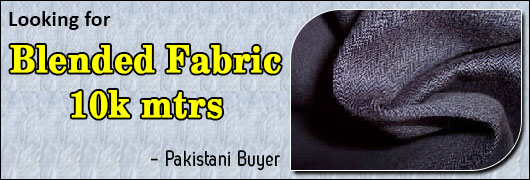 Looking for Blended Fabric 10k mtrs Pakistani Buyer