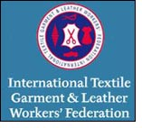 Urgent need to root out exploitation in garment industry - ITGLWF