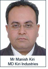 Mr Manish Kiri, MD Kiri Industries