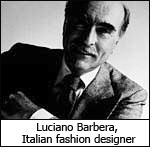 Luciano Barbera – Italian fashion designer