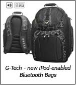 G-Tech - new iPod-enabled Bluetooth Bags