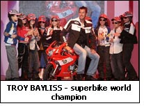 TROY BAYLISS - superbike world champion