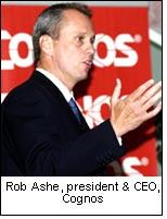 Rob Ashe, president & CEO, Cognos