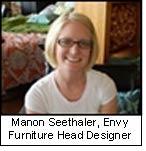 Manon Seethaler, Envy Furniture Head Designer