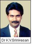 Dr K.V.Srinivasan