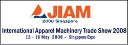 JIAM 2008 apparel machinery trade fair to be held in May