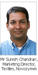Mr Suresh Chandran, Marketing Director, Textiles, Novozymes