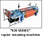 """920 SERIES"" rapier weaving machine"