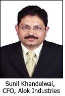 Sunil Khandelwal, CFO, Alok Industries