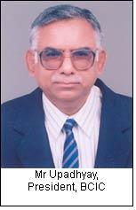Mr Upadhyay, President, BCIC