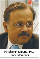 Mr Shishir Jaipuria, MD, Ginni Filaments