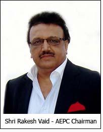 Shri Rakesh Vaid - AEPC Chairman