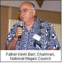 Father Kevin Barr, Chairman, National Wages Council