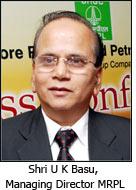 Shri U K Basu, Managing Director MRPL