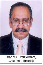 Shri V. S. Velayutham, Chairman, Texprocil