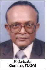 Mr Jariwala, Chairman, FIASWI