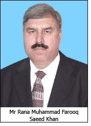 Mr Rana Muhammad Farooq Saeed Khan
