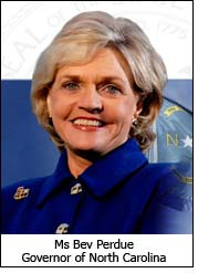 Ms Bev Perdue - Governor of North Carolina