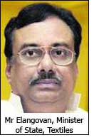 Mr Elangovan, Minister of State, Textiles