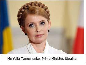 Ms Yulia Tymoshenko, Prime Minister, Ukraine