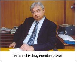 Mr Rahul Mehta, President, CMAI