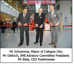 Mr Schramma, Mayor of Cologne City; Mr Dietrich, IMB Advisory Committee President; Mr Böse, CEO Koelnmesse