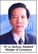 Mr Lu Jianhua, Assistant Minister of Commerce