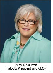 Trudy F. Sullivan (Talbots President and CEO)