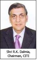 Shri R.K. Dalmia, Chairman, CITI