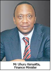 Mr Uhuru Kenyatta, Finance Minister