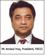 Mr Annisul Huq, President, FBCCI