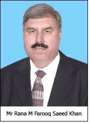 Mr Rana M Farooq Saeed Khan