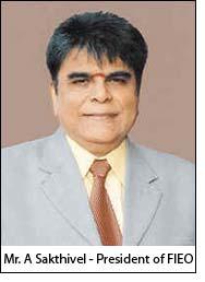 Mr. A Sakthivel - President of FIEO