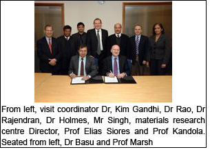 From left, visit coordinator Dr, Kim Gandhi, Dr Rao, Dr Rajendran, Dr Holmes, Mr Singh, materials research centre Director, Prof Elias Siores and Prof Kandola. Seated from left, Dr Basu and Prof Marsh