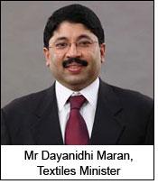 Mr Dayanidhi Maran, Textiles Minister
