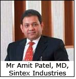 Mr Amit Patel, MD, Sintex Industries
