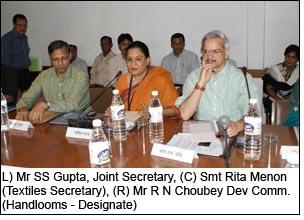 L) Mr SS Gupta, Joint Secretary, (C) Smt Rita Menon (Textiles Secretary), (R) Mr R N Choubey Dev Comm. (Handlooms - Designate)