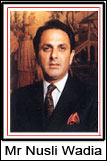 Mr Nusli Wadia