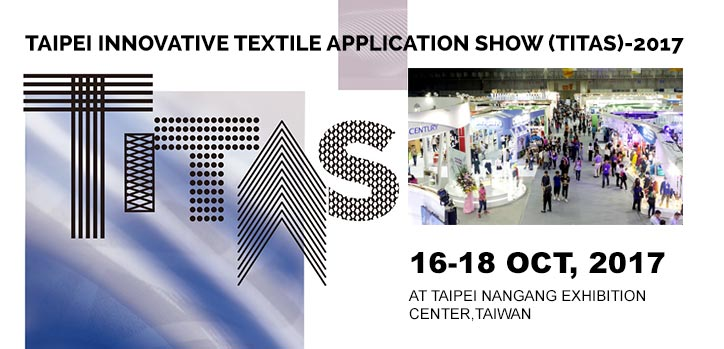 Taipei Innovative Textile Application Show (TITAS)-2017