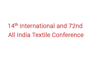14th International and 72nd All India Textile Conference