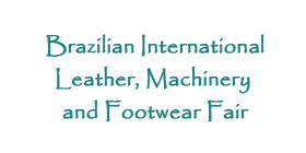 Brazilian International Leather, Machinery and Footwear Fair