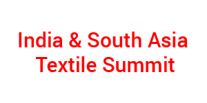 India and South Asia Textile Summit 2017
